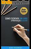 Como Escrever Um Livro: A Preparação do Autor