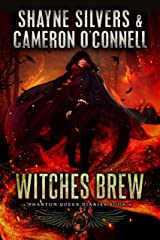 Witches Brew: Phantom Queen Book 6 - A Temple Verse Series (The Phantom Queen Diaries) Kindle Edition