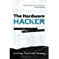 The Hardware Hacker: Adventures in Making and Breaking Hardware