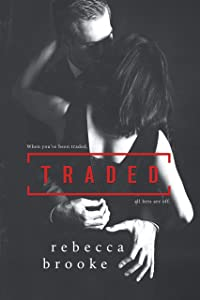 Traded (Traded Series Book 1)