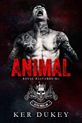 Animal (Royal Bastards MC) Kindle Edition