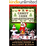 A Candy Cane Cat-astrophe: Cozy Mystery (MEOW FOR MURDER Book 5)