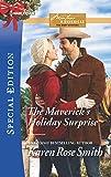 The Maverick's Holiday Surprise (Montana Mavericks: The Baby Bonanza)