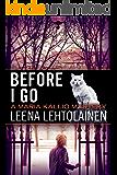 Before I Go (The Maria Kallio Series Book 7)
