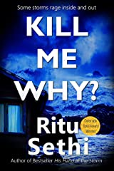 Kill Me Why?: Gray James Detective Murder Mystery and Suspense (Chief Inspector Gray James Detective Murder Mystery Series Book 2) Kindle Edition