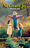 No Greater Joy Volume 1: Your child training questions answered