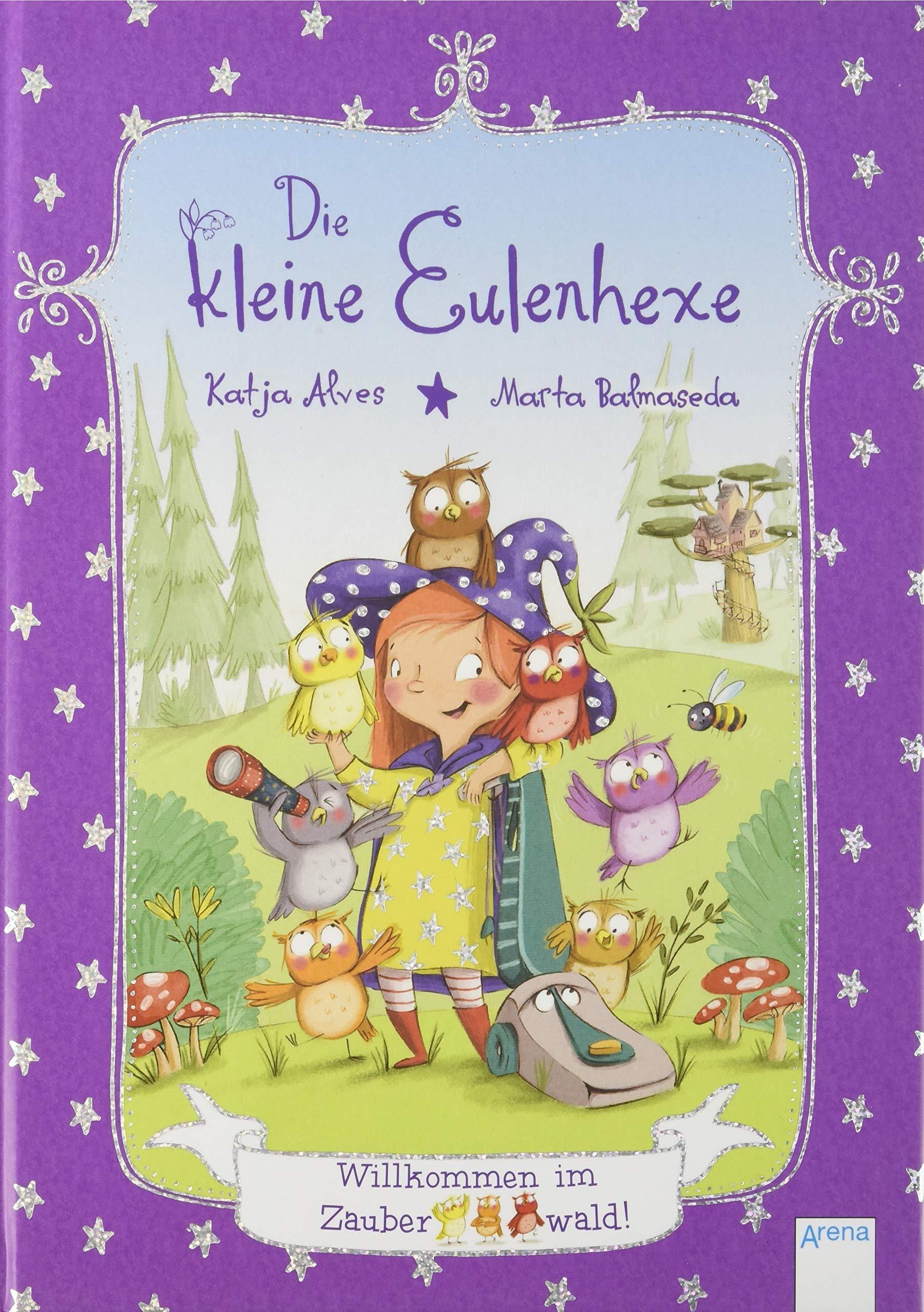 Die kleine Eulenhexe (1). Willkommen im Zauberwald