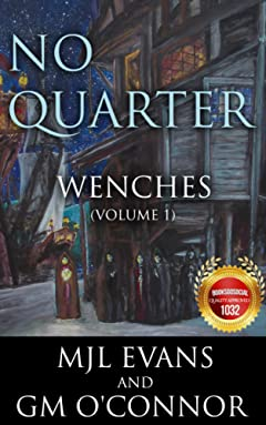 No Quarter: Wenches - Volume 1: A Piratical Suspenseful Romance