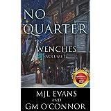 No Quarter: Wenches - Volume 1: A Piratical Suspenseful Romance