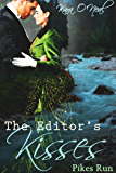The Editor's Kisses (Pike's Run)