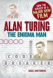 Alan Turing: The Enigma Man