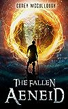 The Fallen Aeneid: Book 2 of The Fallen Odyssey (Fallen Odyssey Trilogy)