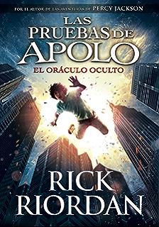 El oráculo oculto (Las pruebas de Apolo 1) (Spanish Edition)