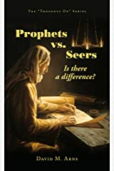 Prophets vs. Seers: Is There a Difference? (Thoughts On Book 1) Kindle Edition