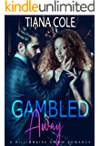 Gambled Away: A BWWM Marriage Of Convenience Romance