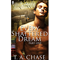 Every Shattered Dream: Part One (English Edition)