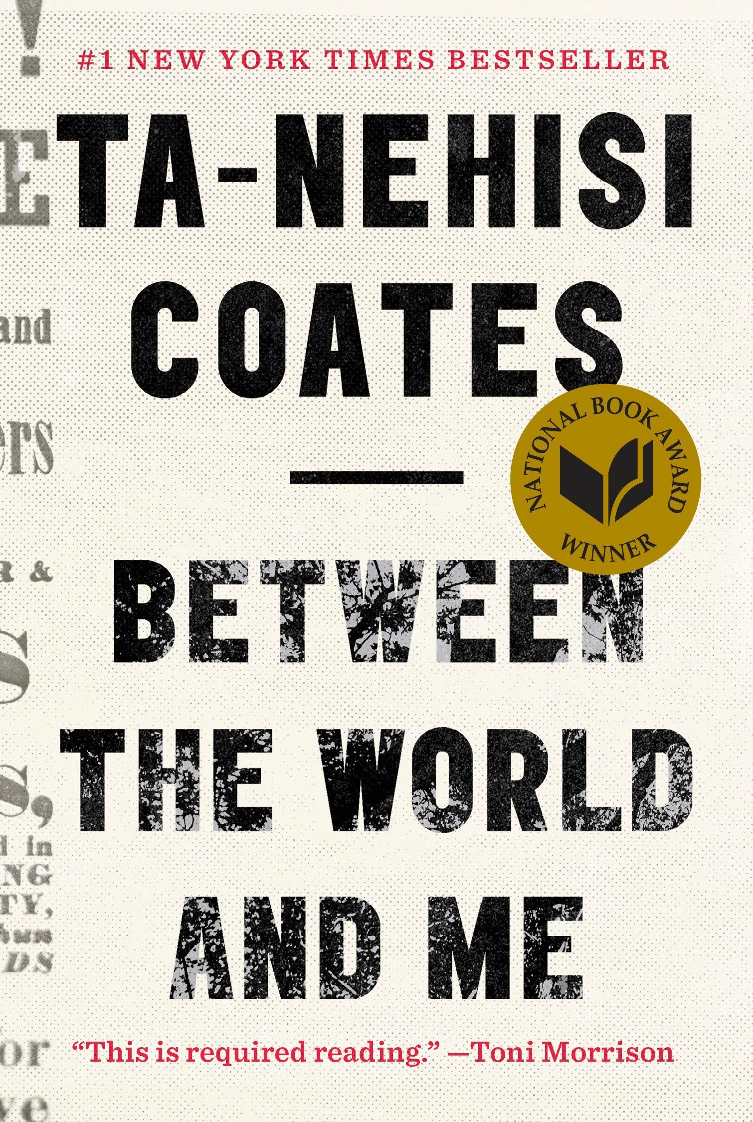 Between the World and Me: Coates, Ta-Nehisi: 8601423687360: Books ...