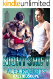 Night Shift: A Gay Lovers Romance (The Neon Glass Club Book 2)