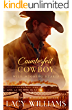 Counterfeit Cowboy (Wild Wyoming Hearts Book 2)