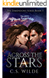 Across the Stars (The Dimensions Series Book 3)