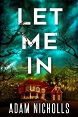 Let Me In (Morgan Young Book 1) Kindle Edition