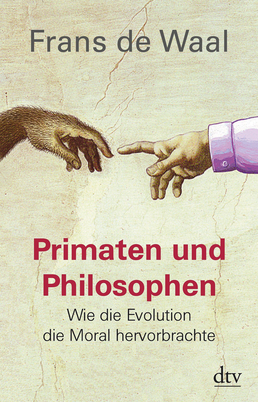 primaten-und-philosophen-wie-die-evolution-die-moral-hervorbrachte