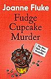 Fudge Cupcake Murder (Hannah Swensen Mysteries, Book 5): A devilishly delicious murder mystery (English Edition)