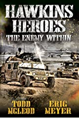 Hawkins' Heroes: The Enemy Within Kindle Edition