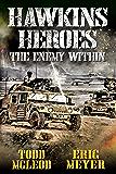 Hawkins' Heroes: The Enemy Within