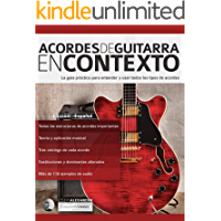 Acordes de guitarra en contexto: Construcción y aplicación
