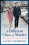 A Different Class of Murder: Revised and updated