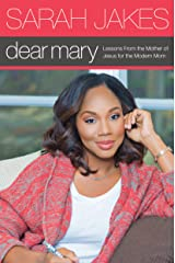 Dear Mary: Lessons From the Mother of Jesus for the Modern Mom Kindle Edition