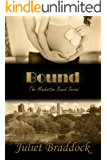 BOUND (The Manhattan Bound Series Book 4)