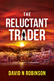 The Reluctant Trader
