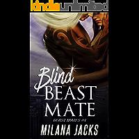 Blind Beast Mate: Dystopian Adult Romance (Beast Mates Book 1)
