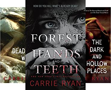Forest of Hands and Teeth (3 book series) Kindle Edition