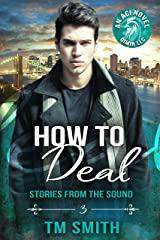 How to Deal (Stories from the Sound (All Cocks Stories) Book 3) Kindle Edition