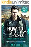 How to Deal (Stories from the Sound Book 3)