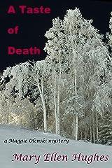 A Taste of Death (Maggie Olenski Series Book 2) Kindle Edition