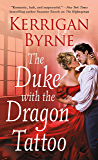 The Duke With the Dragon Tattoo (Victorian Rebels Book 6)