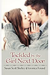 Tackled by the Girl Next Door Kindle Edition