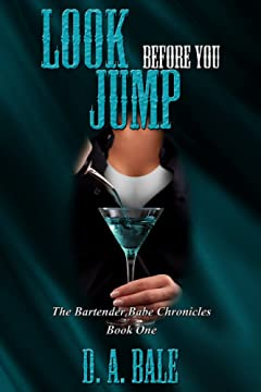 Look Before You Jump (The Bartender Babe Chronicles Book 1)