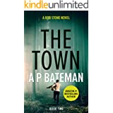 The Town (Rob Stone Book 2)