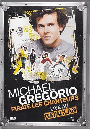 michael gregorio pirate les chanteurs