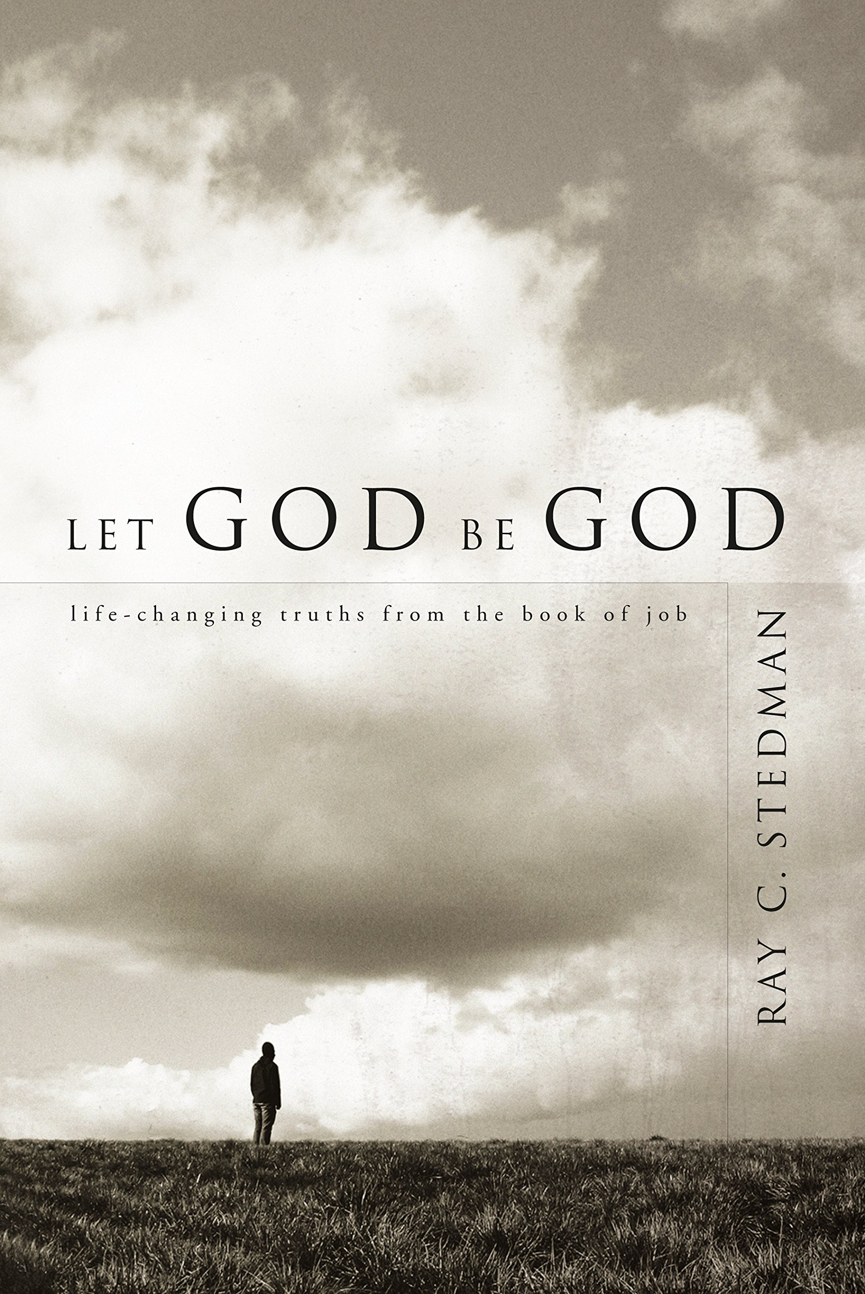 Let God Be God: Life-Changing Truths from the Book of Job pdf
