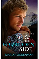 Love on the Forbidden Side (Peak Town Colorado Book 4) Kindle Edition