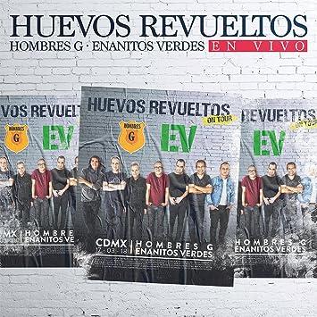 Hombres G, Enanitos Verdes - Hombres G - Enanitos Verdes (Huevos Revueltos 2CDs+DVD) - Amazon.com Music