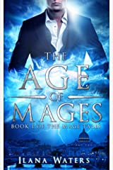 The Age of Mages: Book I of The Mage Tales Kindle Edition