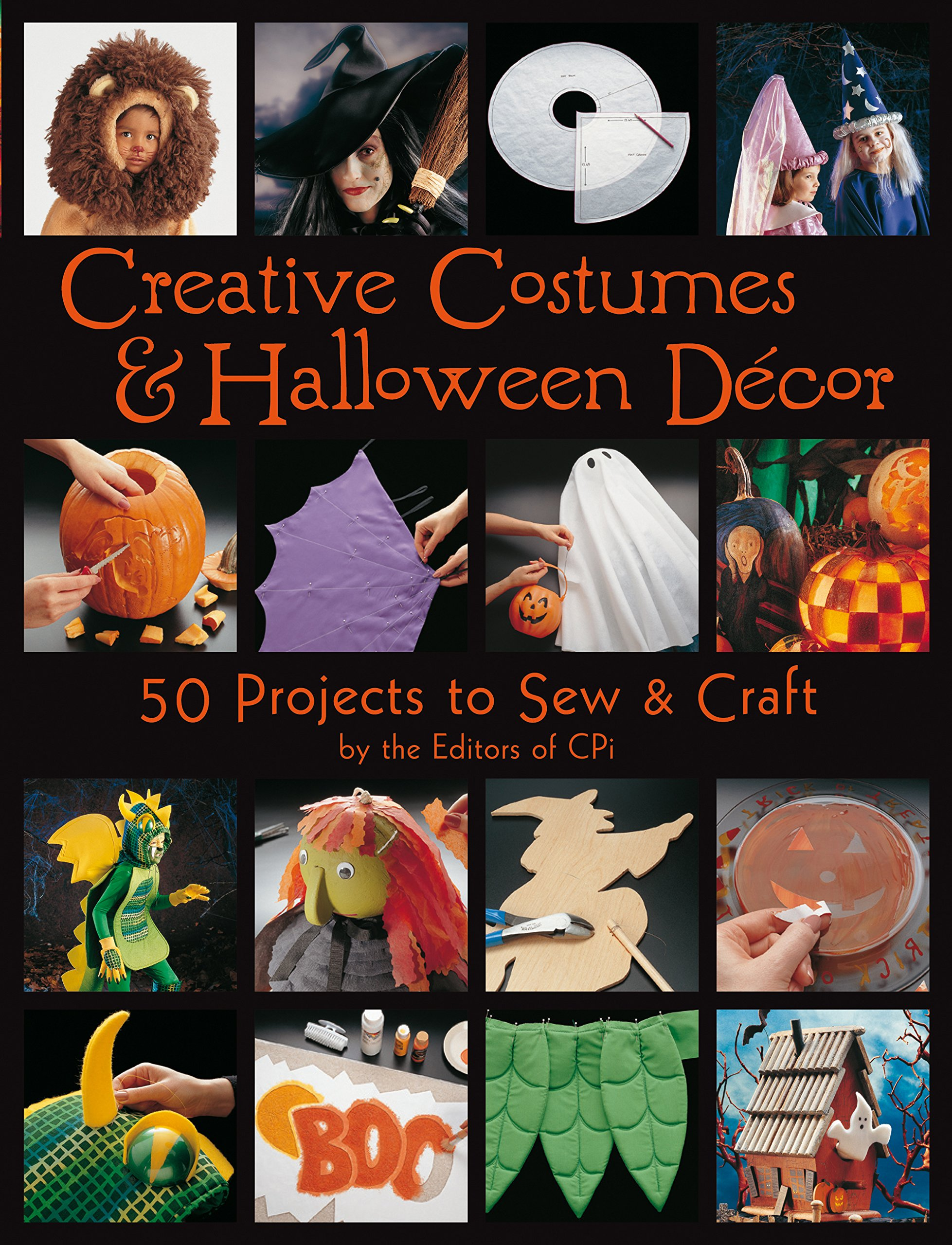 Read Online Creative Costumes & Halloween Decor: 50 Projects to Craft & Sew PDF