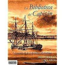La Biblioteca del Capitán (Spanish Edition) Nov 22, 2012